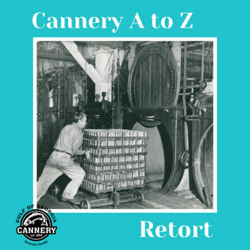 Cannery A to Z: R is for Retort